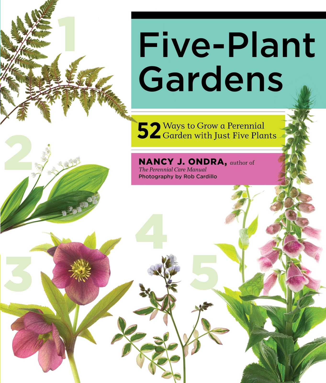 Five-Plant Gardens - 52 Ways to Grow a Perennial Garden with Just Five Plants