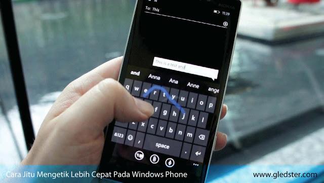 Cara Jitu Mengetik Lebih Cepat Pada Windows Phone
