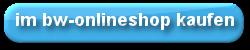 http://partners.webmasterplan.com/click.asp?ref=709995&site=3924&type=text&tnb=15&uid=000ad56b-307e-307e-789a-c82f09d7704b&productid=1275593770&diurl=http%3a%2f%2fwww.bw-online-shop.com%2fcgi-bin%2fshop%2ffront%2fshop_main.cgi%3fpid%3d12368%26func%3ddirekt%26artnr%3d14908-100