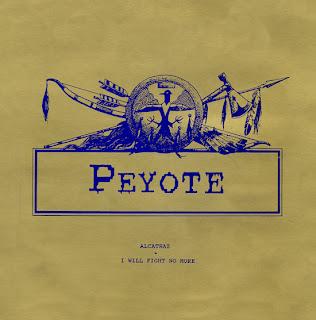 Peyote / Alcatraz