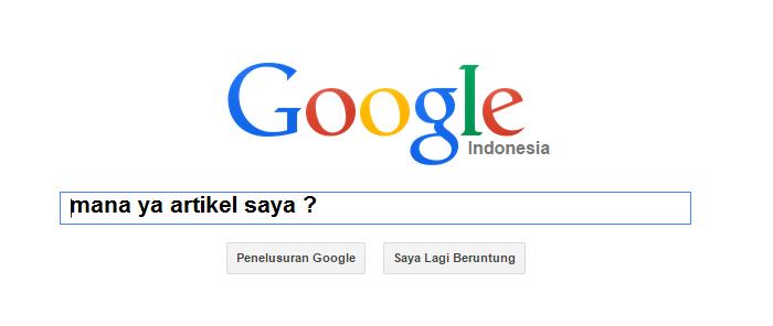 Cara Mengetahui Apakah Artikel Yang Kita Buat Sudah Terindex Google