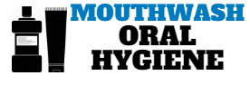 Mouthwash Guide For Oral Hygiene