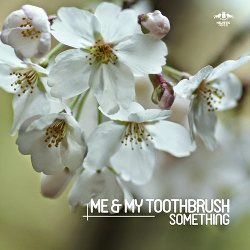 Me & My Toothbrush - Something