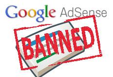 Banned google adsense, google adsense, banned