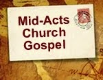 MID-ACTS CHURCH GOSPEL, Part One