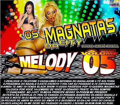 CD OS MAGNATAS DA CITY-MELODY VOL 5