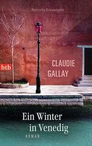 http://www.randomhouse.de/Taschenbuch/Ein-Winter-in-Venedig-Roman/Claudie-Gallay/e449623.rhd