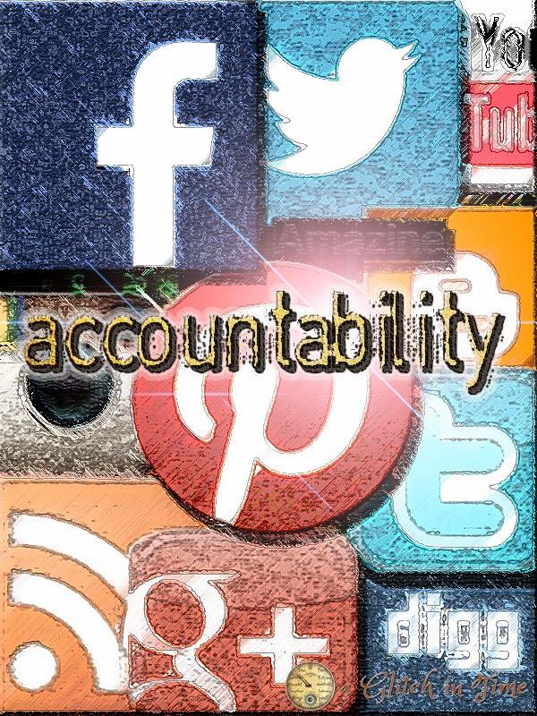 Social Media-- Accountability