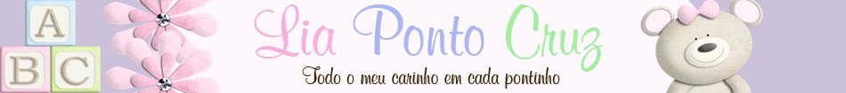 Lia Ponto Cruz - Todo o meu Carinho em Cada Pontinho