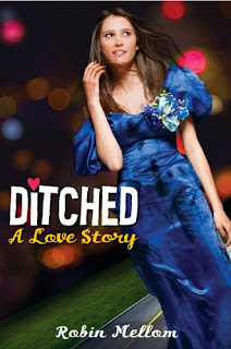 book cover of Ditched: A Love Story by Robin Mellom