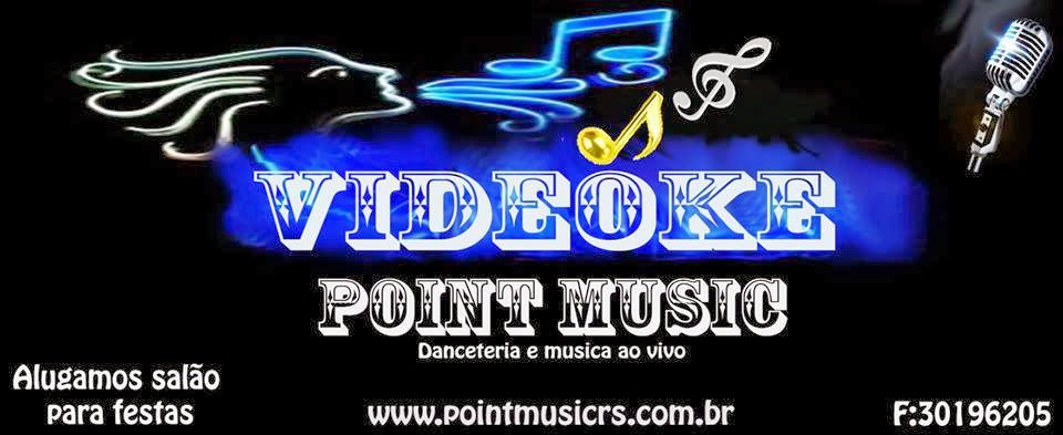 Point Music Videokê - Porto Alegre RS