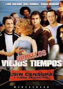 Aquellos Viejos Tiempos (2003)