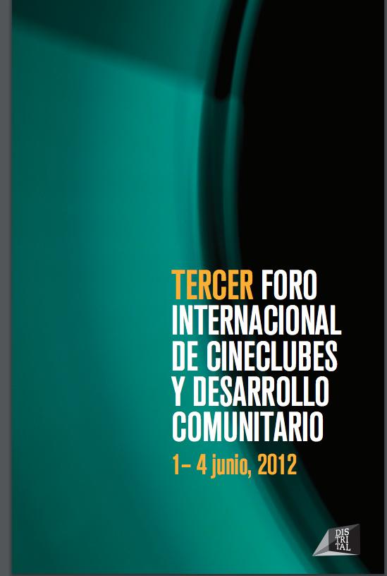 Tercer Foro Internacional de Cineclubes y Desarrollo Comunitario