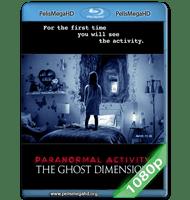 ACTIVIDAD PARANORMAL: LA DIMENSIÓN FANTASMA (2015) FULL 1080P HD MKV ESPAÑOL LATINO
