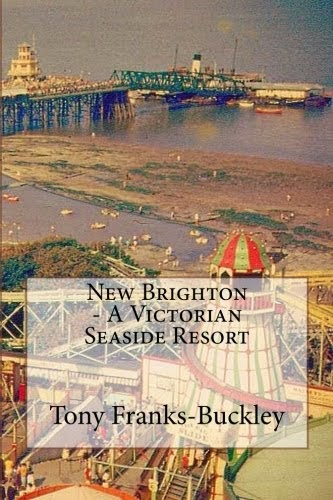 New Brighton - A Victorian Seaside Resort