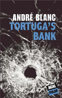 Tortuga's bank, André Blanc