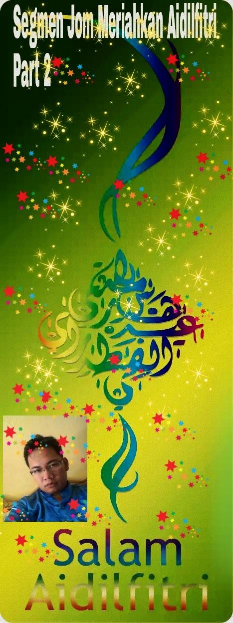 http://duniazumal.blogspot.com/2014/07/segmen-jom-meriahkan-aidilfitri-part-2.html