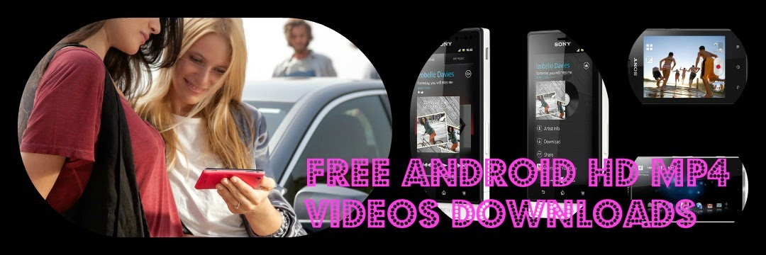 Android HD MP4 Videos