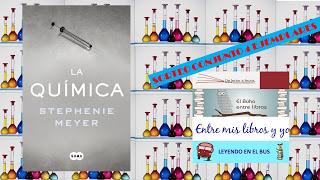 "SORTEO CONJUNTO ""LA QUÍMICA"" - Stephenie Meyer"