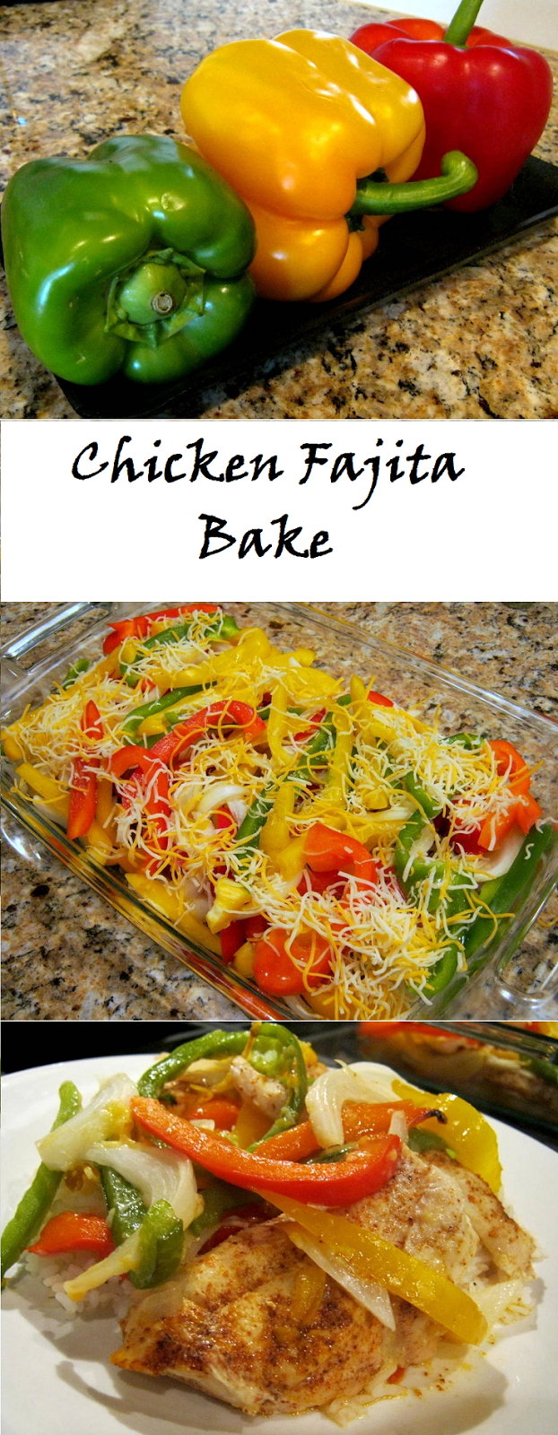 Chicken Fajita Bake before, during, and after preparation. Yes, it tastes as good as it looks!