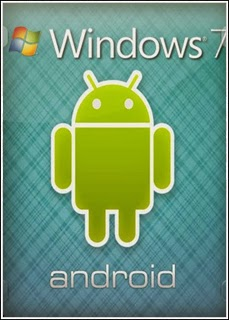 Windows 7 Ultimate SP1 Android Edition 2014 – X86 – X64 + Ativador