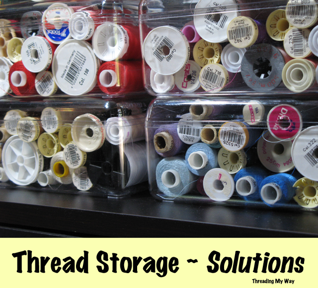 Unique Thread Storage Solutions... Affordable, DIY Ideas For Storing Your Sewing  Thread