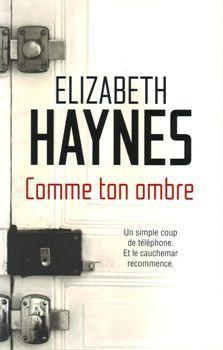 Comme ton ombre de Elizabeth Haynes