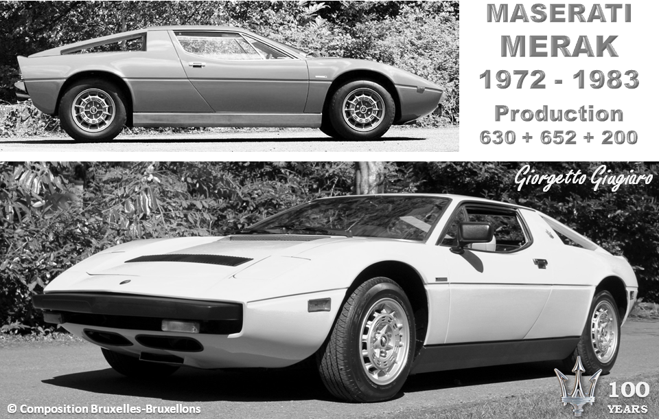 MASERATI 100 YEARS - AUTOWORLD BRUSSELS -  Maserati MERAK - 1972-1983 - Design: Giorgetto Giugiaro - Production : 630 + 652 + 200 - Bruxelles-Bruxellons