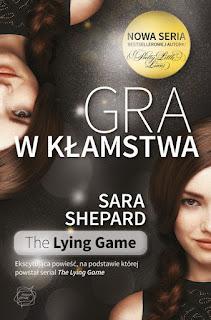 """Recenzja #55 - Sara Shepard """"Gra w kłamstwa"""""""