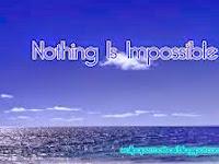 Tidak ada yang tidak mungkin