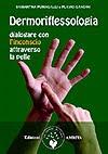 Dermoriflessologia ®