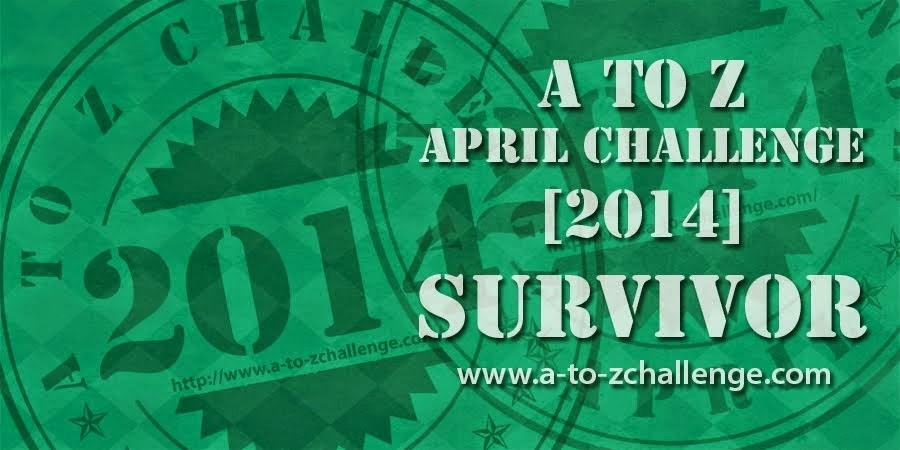 I'm an A to Z April Challenge Survivor