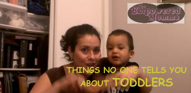 Things no one tells you about Toddlers