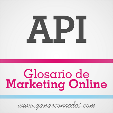 API | Glosario de marketing Online