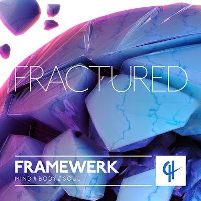 Framewerk - Fractured EP