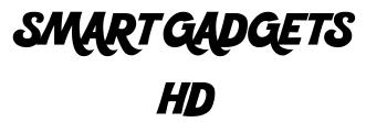 SMART GADGETS HD