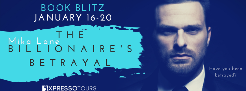 The Billionaire's Betrayal Book Blitz