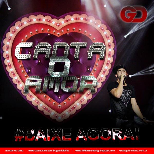 Gabriel Diniz – Canta o Amor – 2015