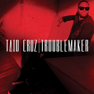 Taio Cruz - Troublemaker Lyrics