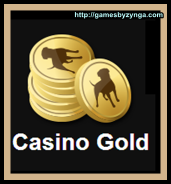 what is casino gold on zynga poker