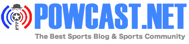 POWCAST.NET Sports Blog