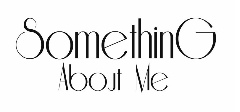 Something About Me