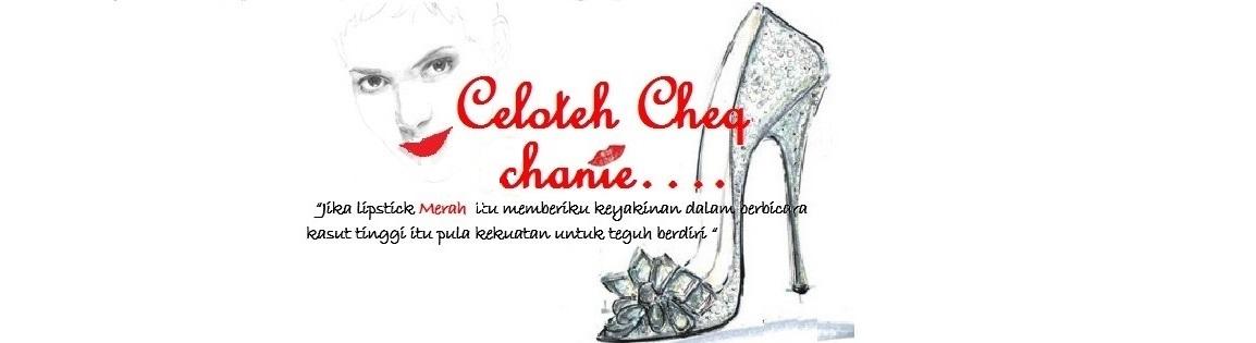 Celoteh Cheq Hanie
