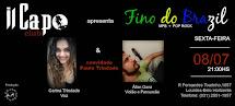 Projeto FINO DO BRAZIL se apresenta no  IL CAPO Club