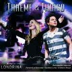 Thaeme e Thiago – Ao Vivo Em Londrina 2012