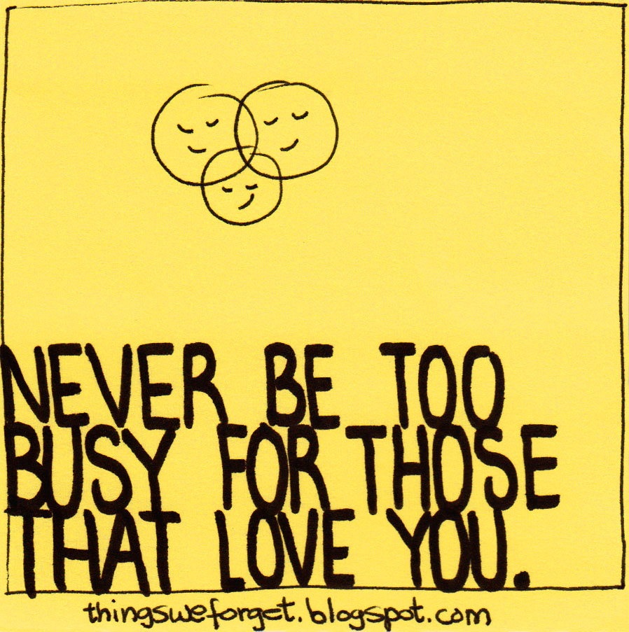 Are You Too Busy For Love