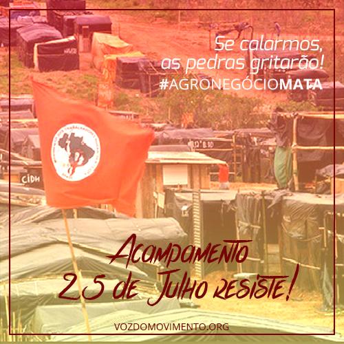Acampamento 25 de Julho Resiste!