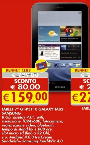 Bennet offre ai propri clienti con carta Club un ottimo sconto sul tablet android Galaxy Tab 2 P3110 di Samsung