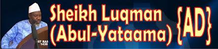 Sheikh Luqman Abul-Yataama Okene (AD)