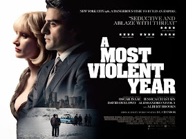 MINI-MOVIE REVIEWS: A Most Violent Year